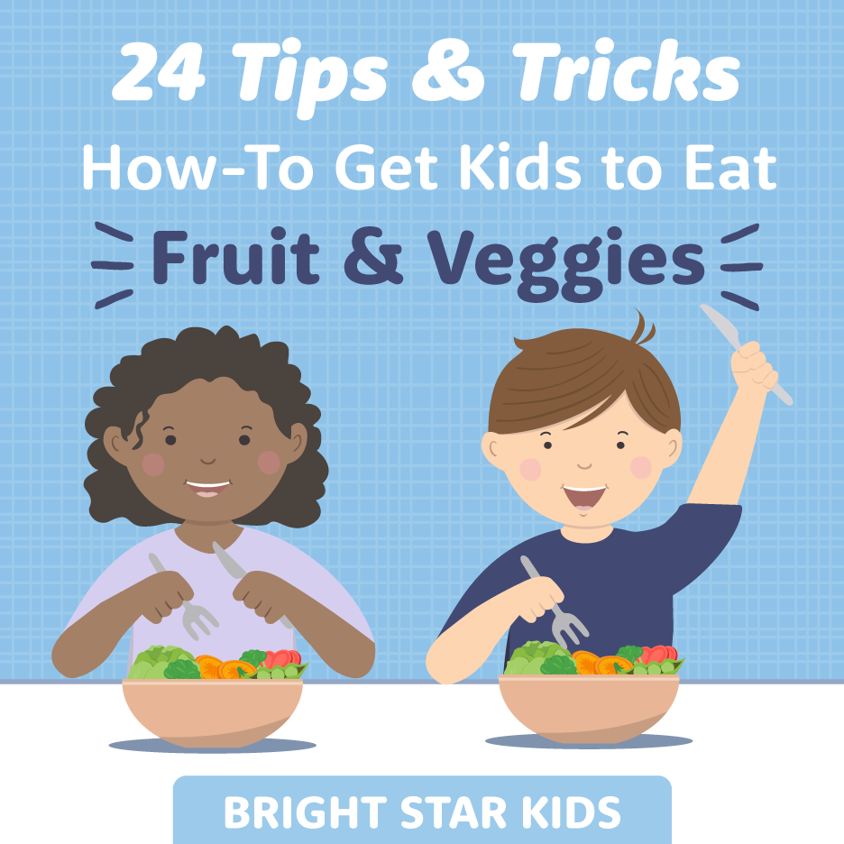 How To Get Your Kids To Eat Vegetables – 24 Handy Tips!