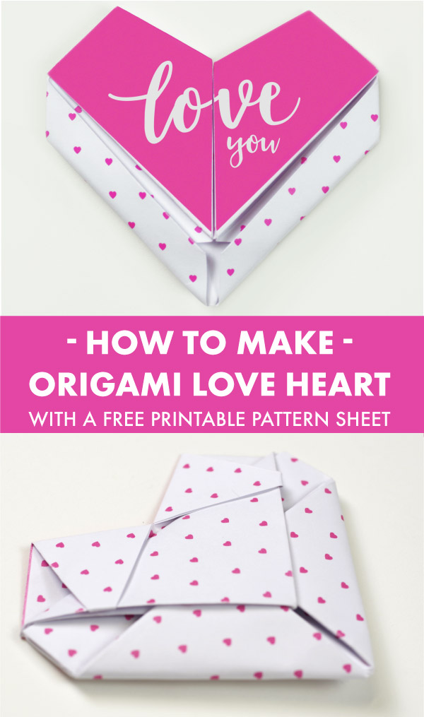 Free Love Heart Origami Tutorial for Valentines Day